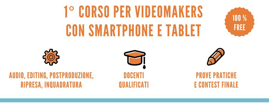 CORSO VIDEOMAKERS CON SMARTPHONE E TABLET